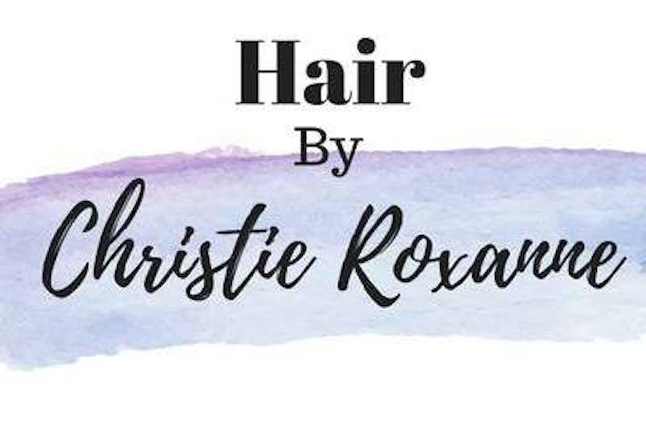 Hair by Christie Roxanne